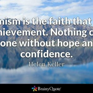 Optimism quote Helen Keller